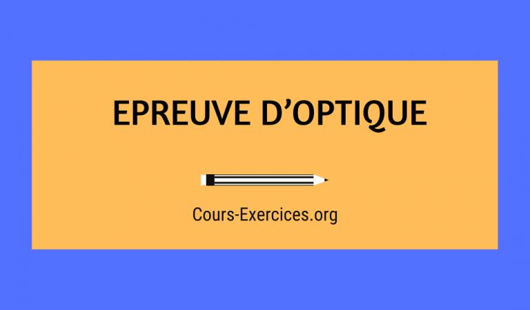 EPREUVE D'OPTIQUE