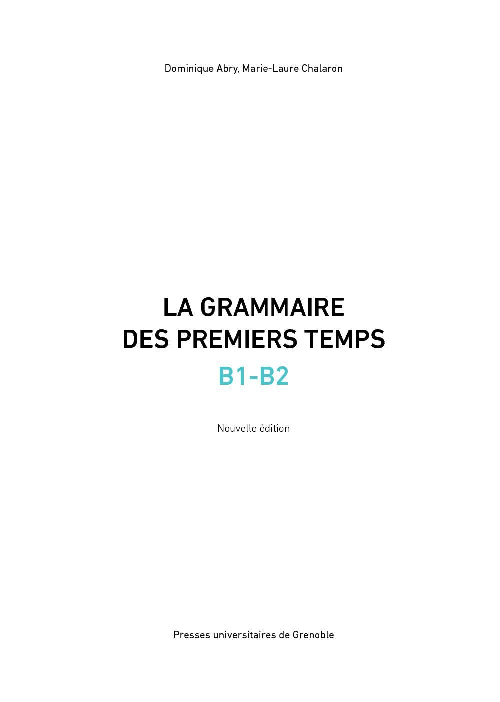 La grammaire des premiers temps