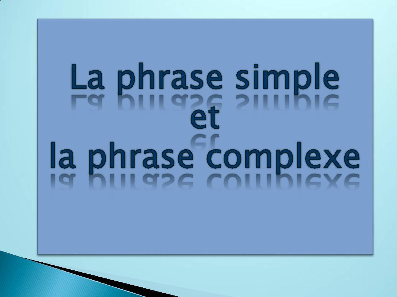 phrase simple et complexe